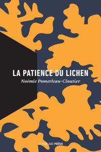 La patience du lichen
