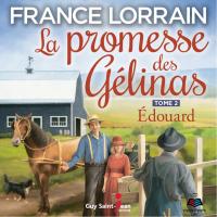 Cover image (La promesse des Gélinas - Tome 2 : Edouard)