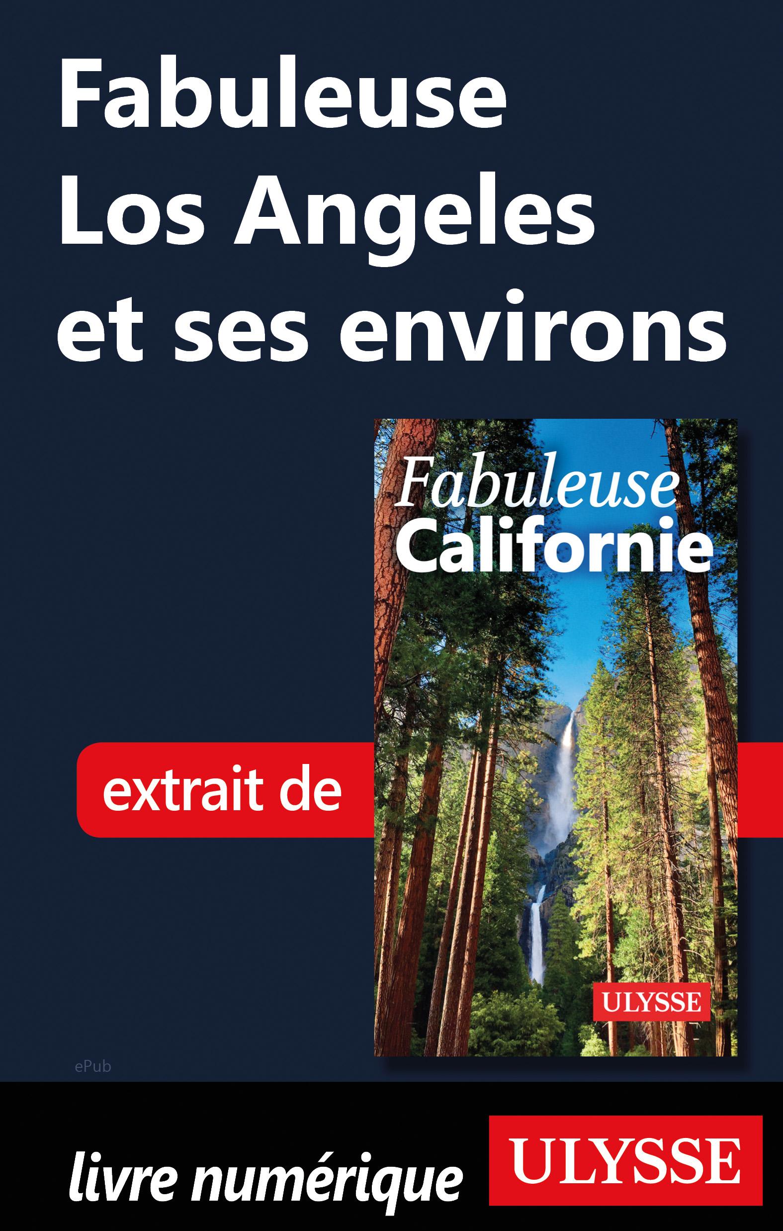 Fabuleuse Los Angeles et se...