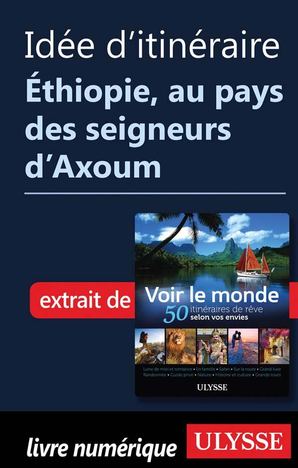 Idée d'itinéraire - Éthiopi...