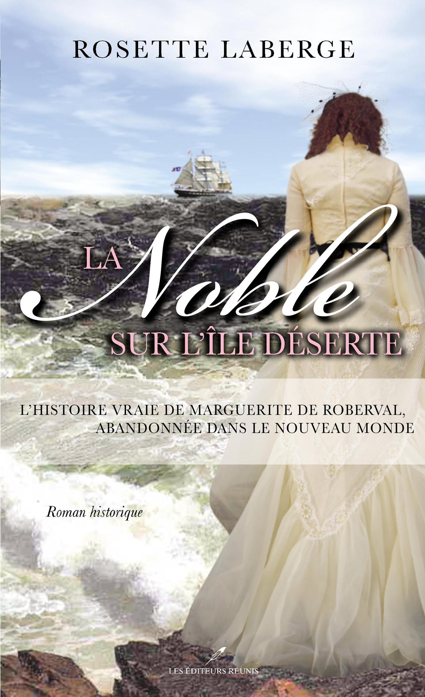 La Noble sur l'île déserte