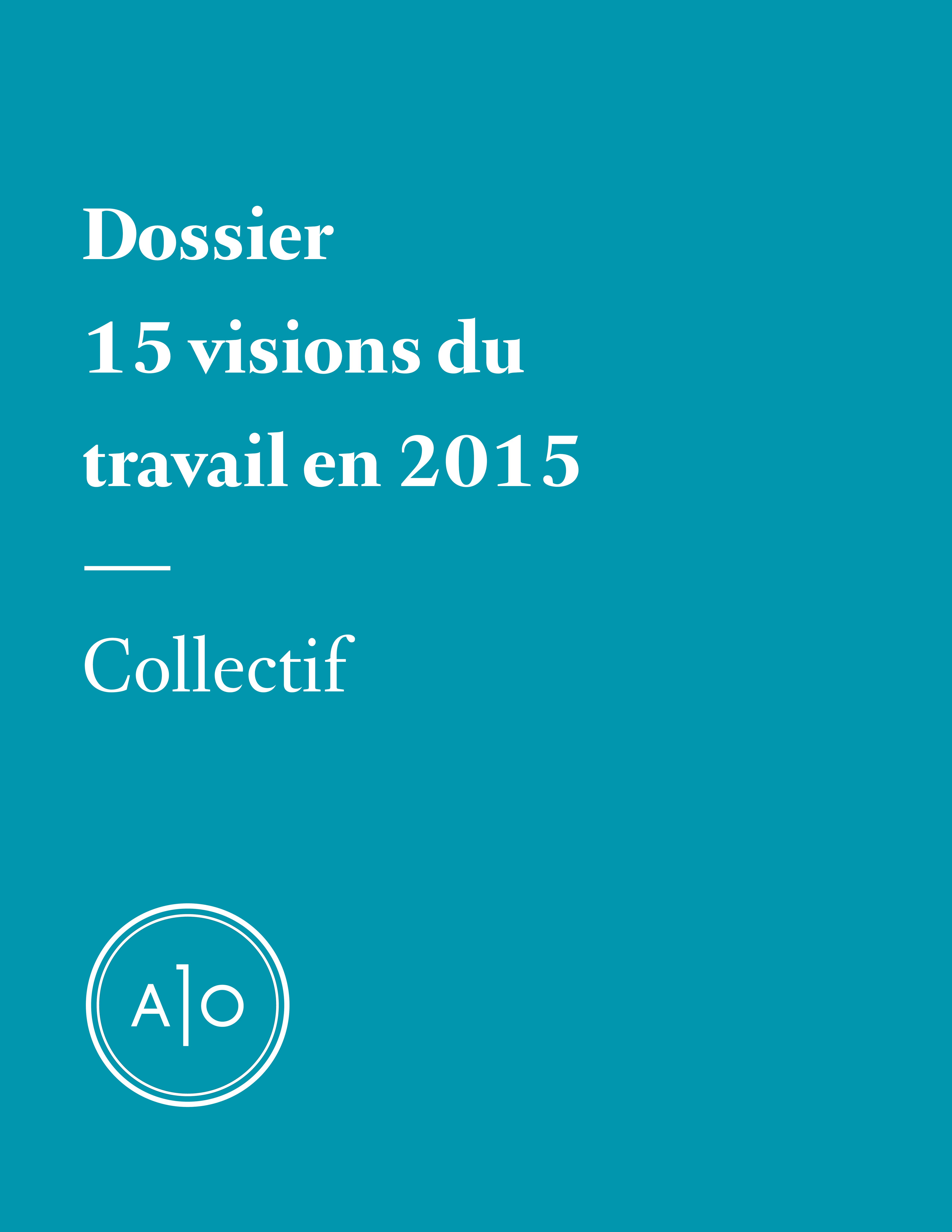 Dossier - 15 visions du tra...