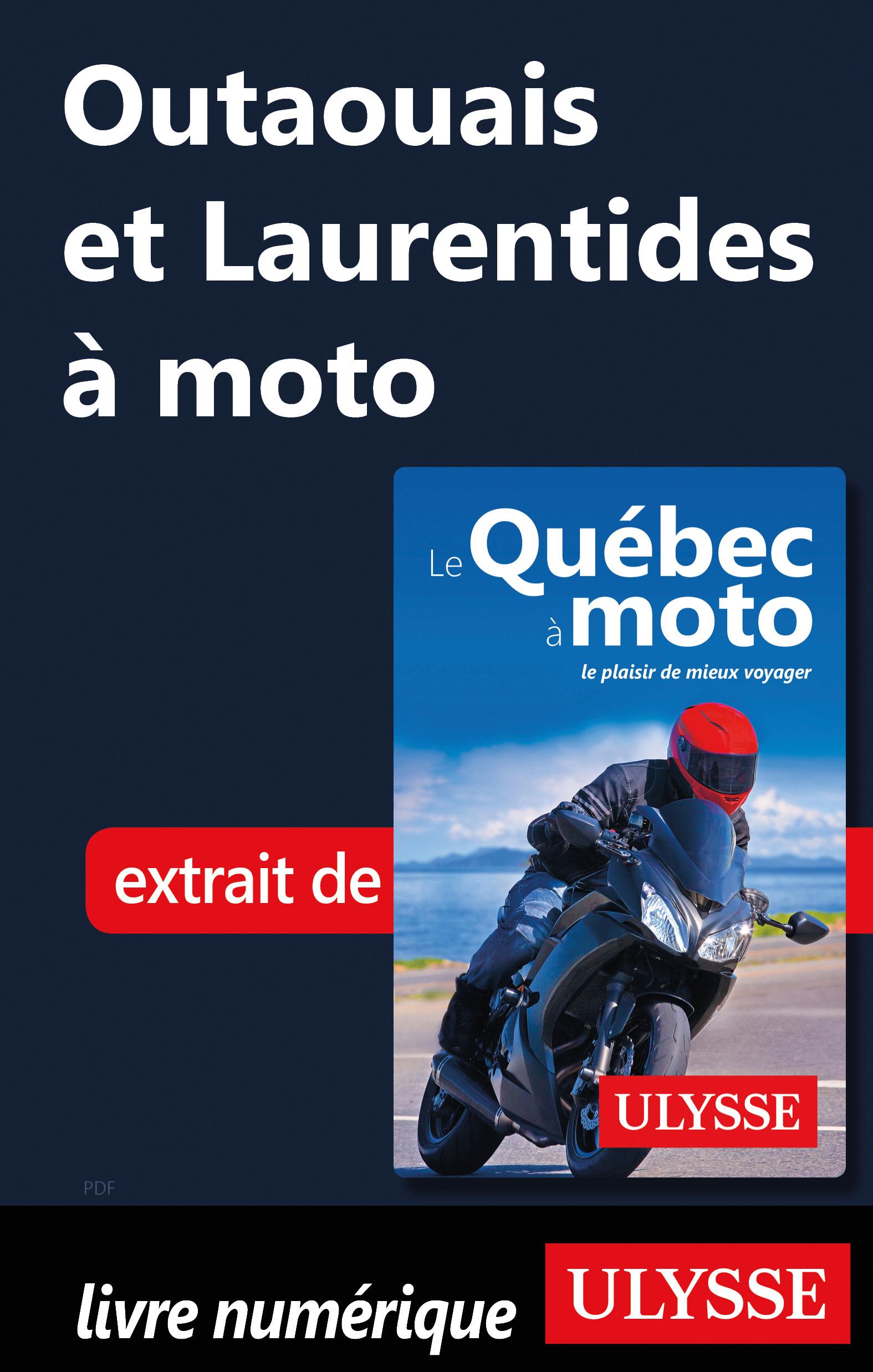 Outaouais et Laurentides à moto