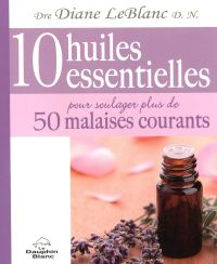 10 huiles essentielles pour...