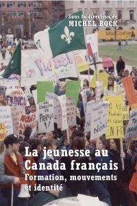 La Jeunesse au Canada français