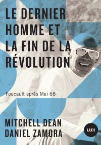 Le dernier homme et la fin de la Révolution