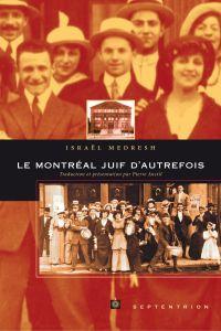 Montréal juif d'autrefois (Le)