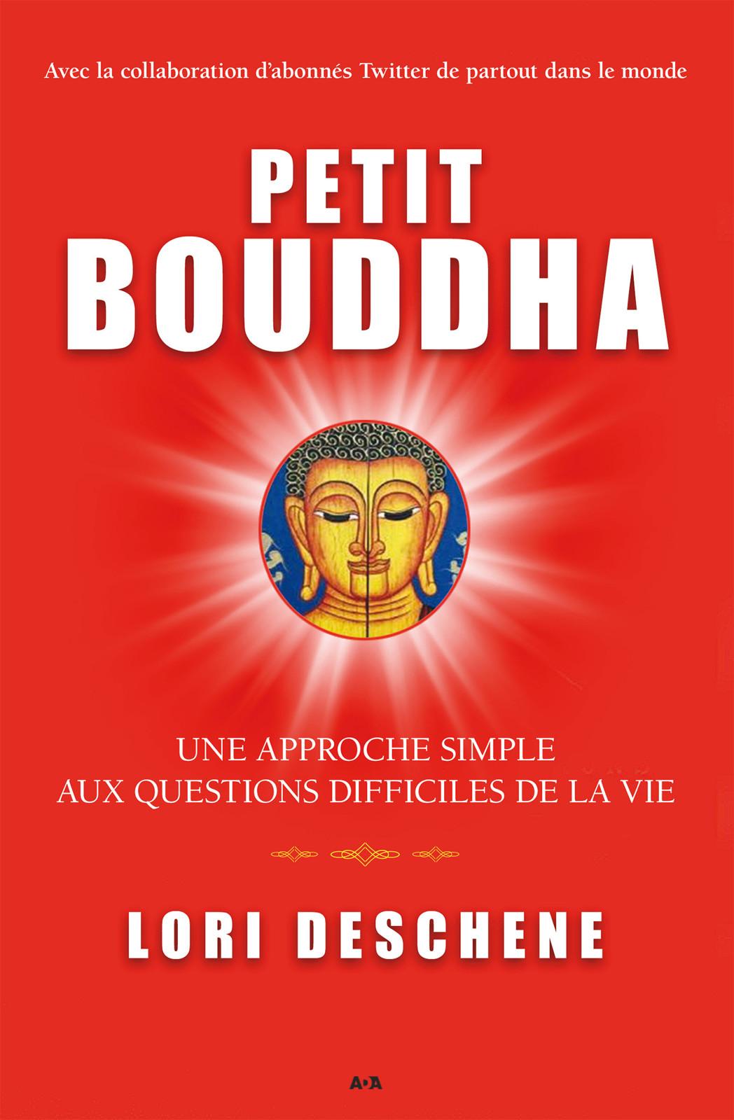 Petit Bouddha, Une approche simple aux questions difficiles de la vie