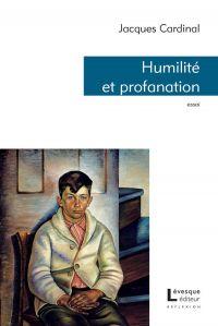 Humilité et profanation