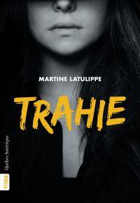 Trahie (Nouvelle édition)