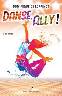 Danse, Ally ! T.2