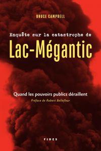Enquête sur la catastrophe de Lac-Mégantic