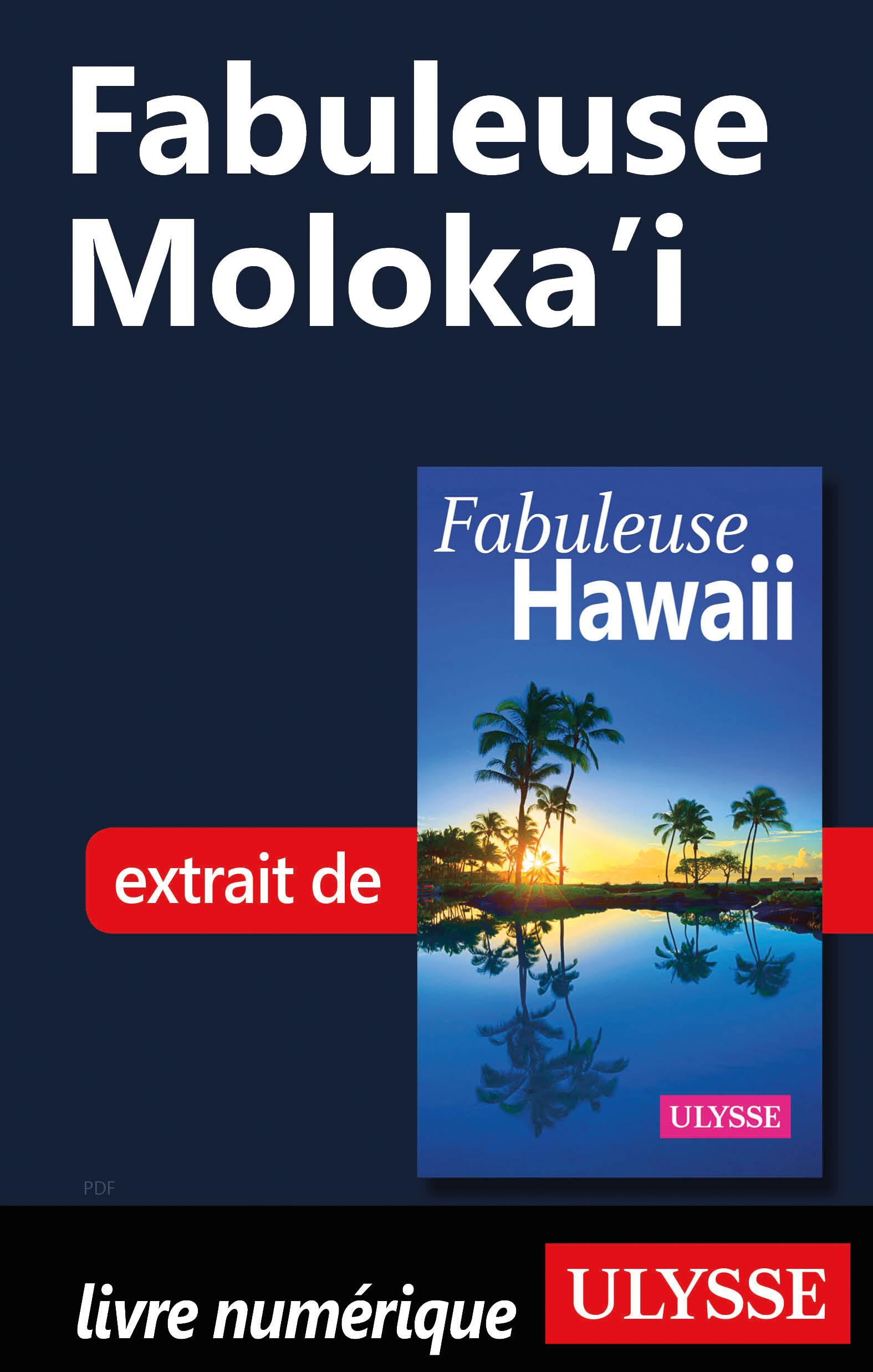 Fabuleuse Moloka'i