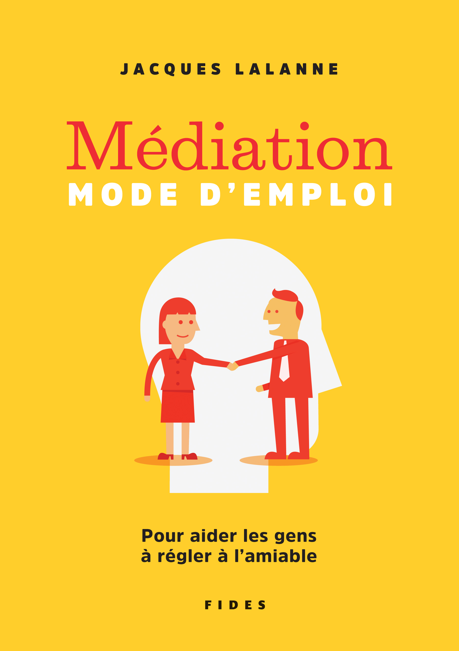 Médiation — Mode d'emploi