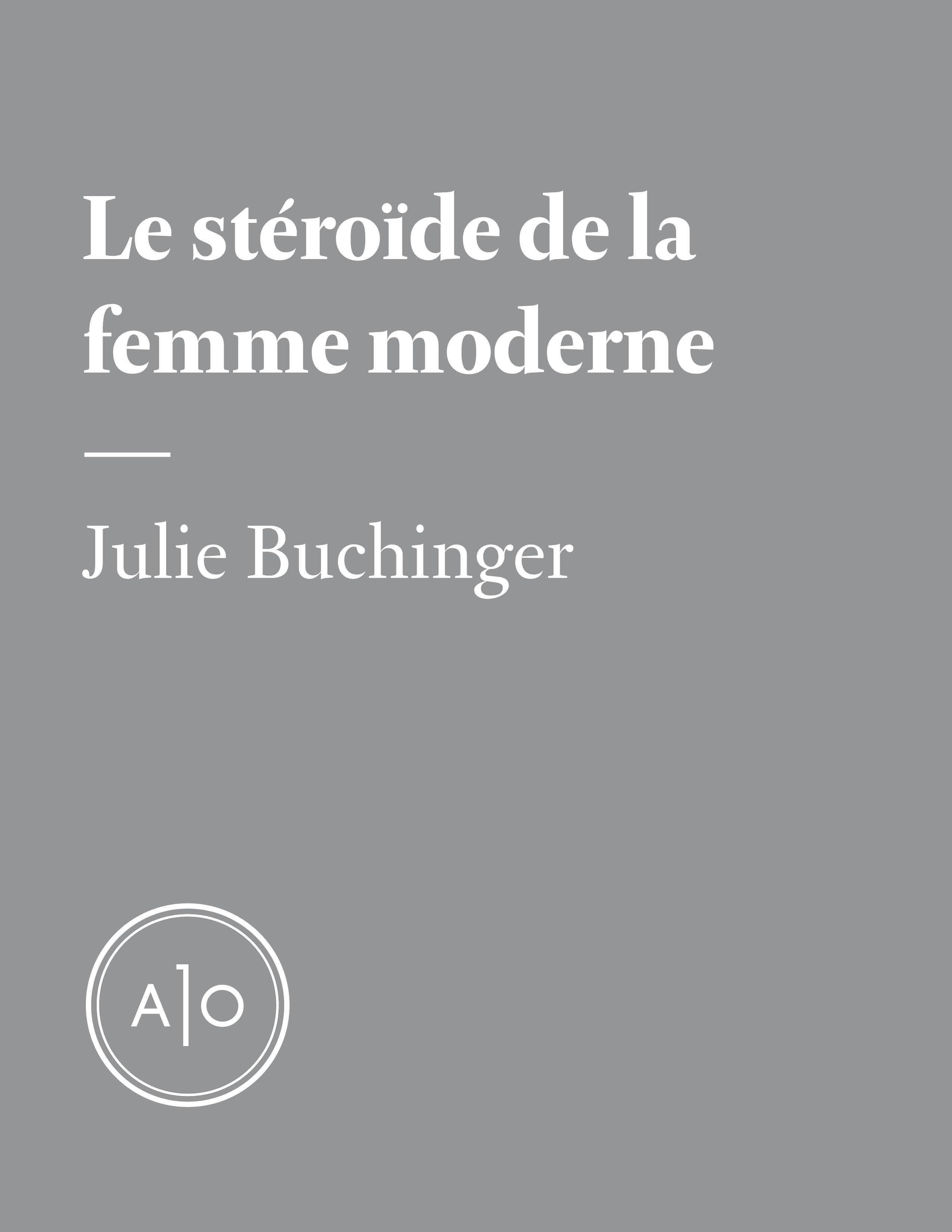 Le stéroïde de la femme mod...