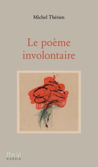 Le poème involontaire