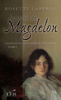 Le roman de Madeleine de Ve...