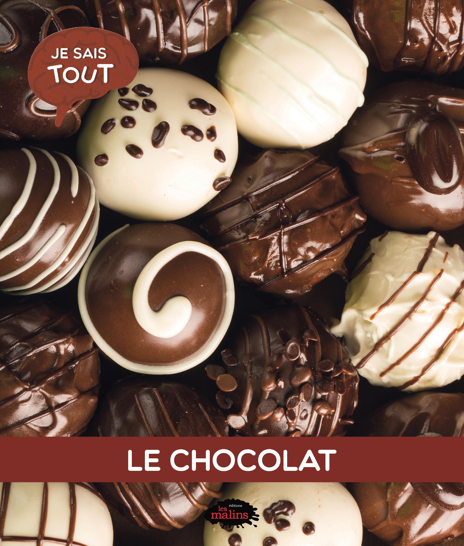 Je sais tout: Le chocolat