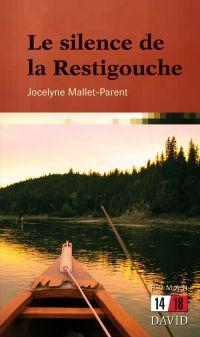 Le silence de la Restigouche