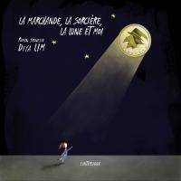 Cover image (La marchande, la sorcière, la lune et moi)