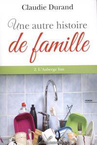 Une autre histoire de famille 02 : L'auberge Inn