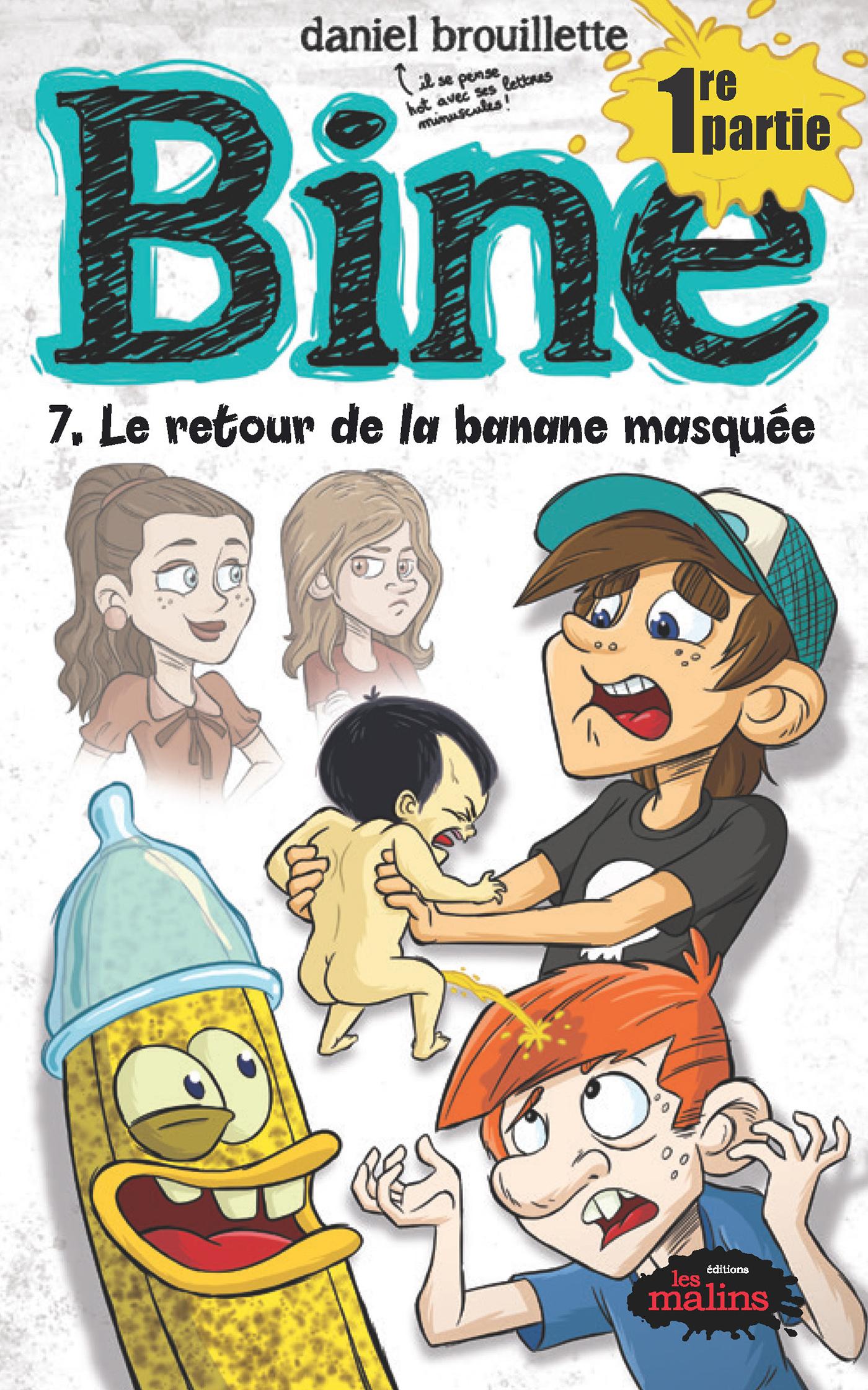 Bine tome 7 : le retour de la banane masquée
