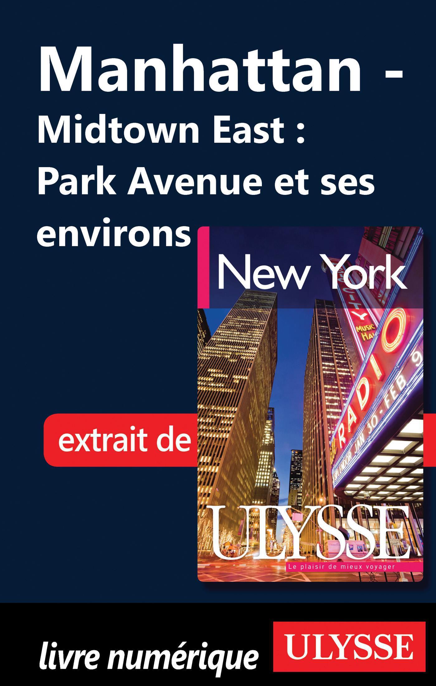 Manhattan - Midtown East : Park Avenue et ses environs
