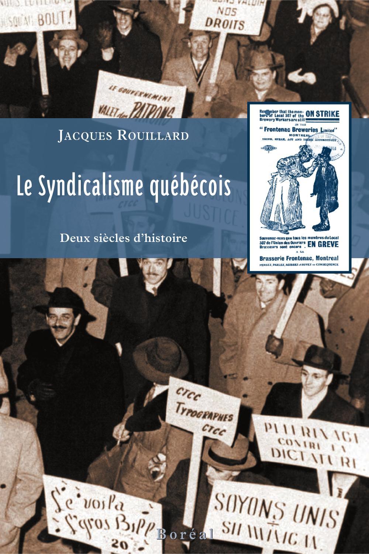 Le Syndicalisme québécois