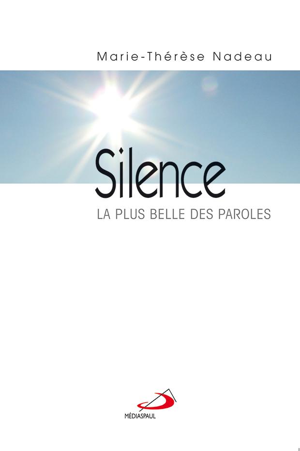 Silence, La plus belles des paroles