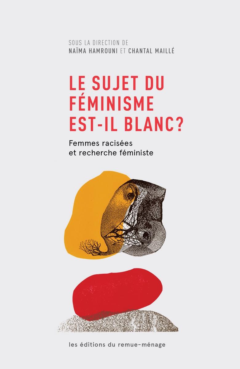 Le sujet du féminisme est-il blanc?