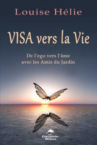 Visa vers la Vie