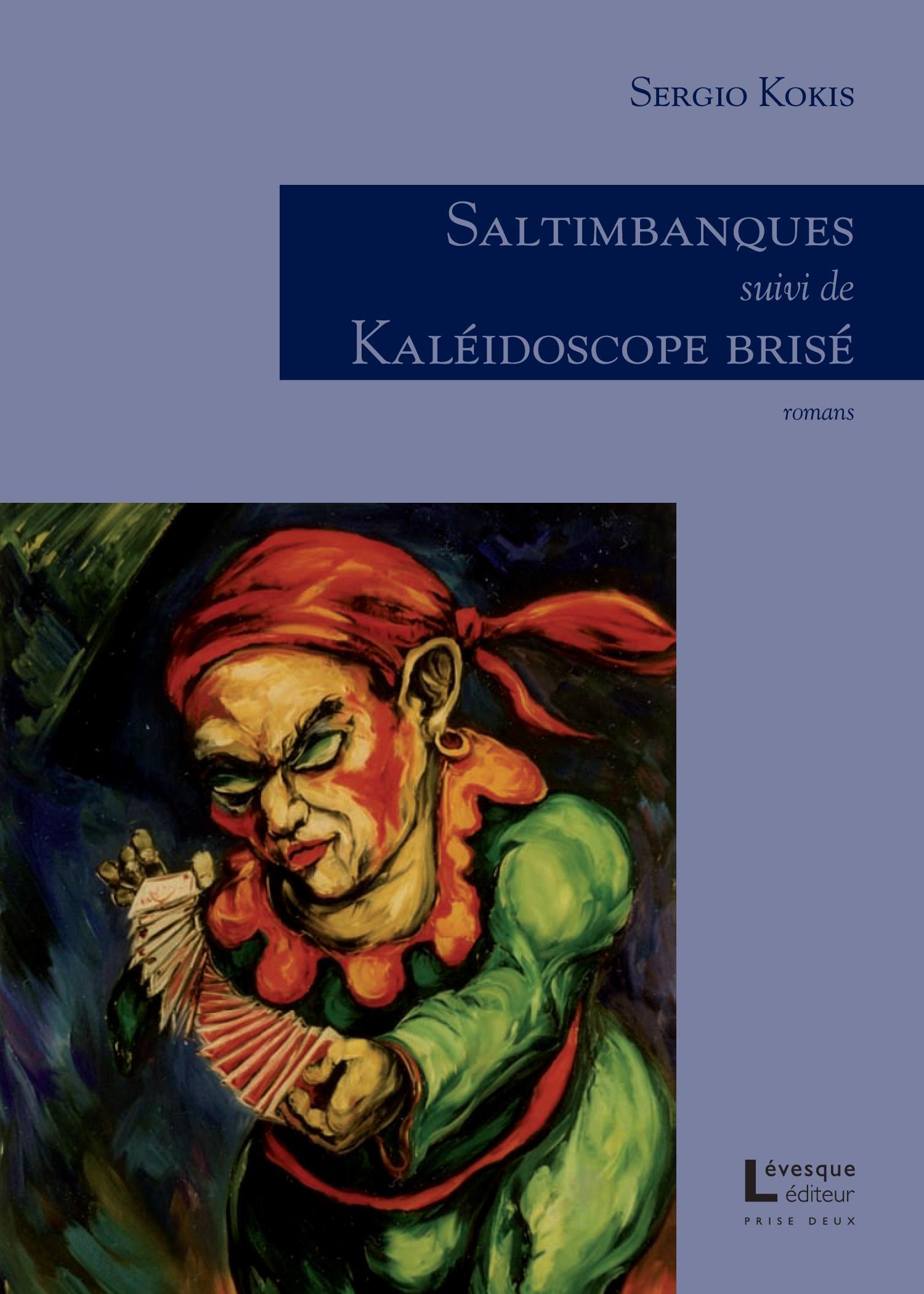 Saltimbanques/Kaléidoscope ...