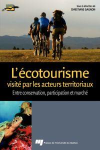 Image de couverture (L'écotourisme visité par les acteurs territoriaux)
