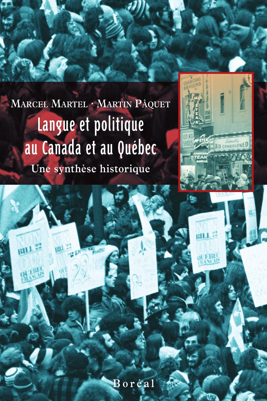 Langue et politique au Canada et au Québec