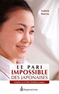 Le Pari impossible des Japo...