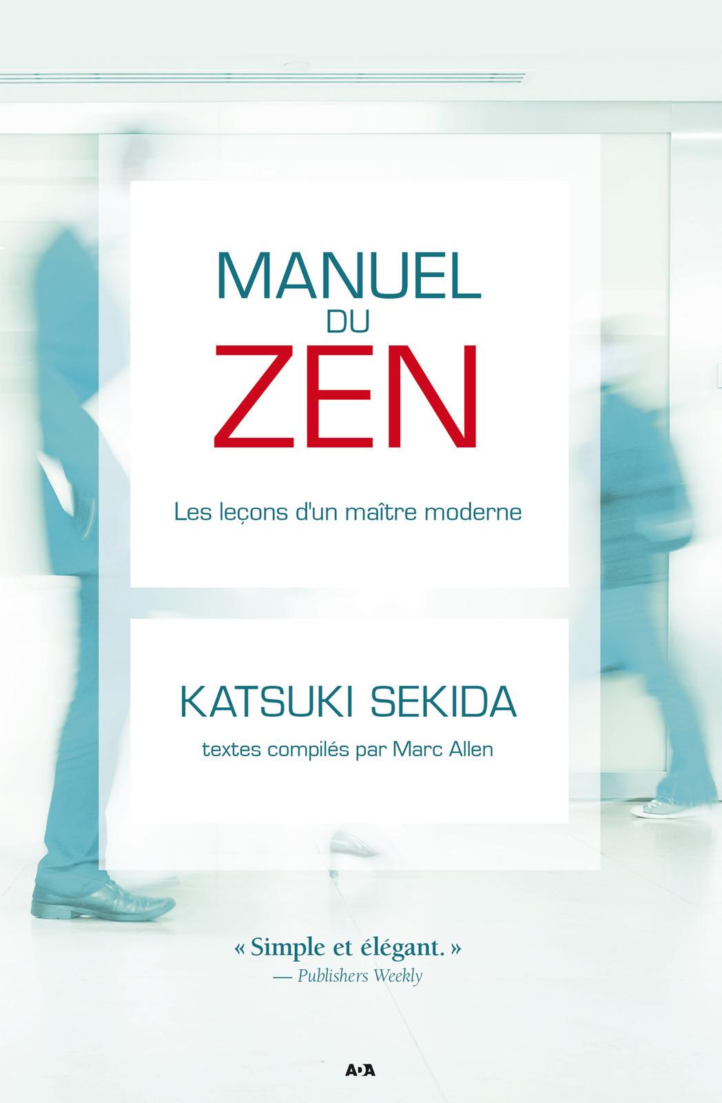 Manuel du zen, Les leçons d'un maître moderne