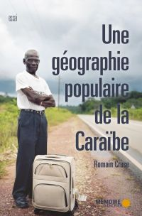 Image de couverture (Une géographie populaire de la Caraïbe)