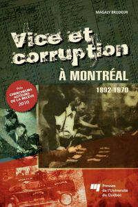 Vice et corruption à Montréal
