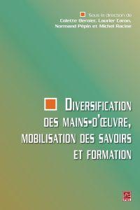 Diversification des mains-d'oeuvre, mobilisation des...