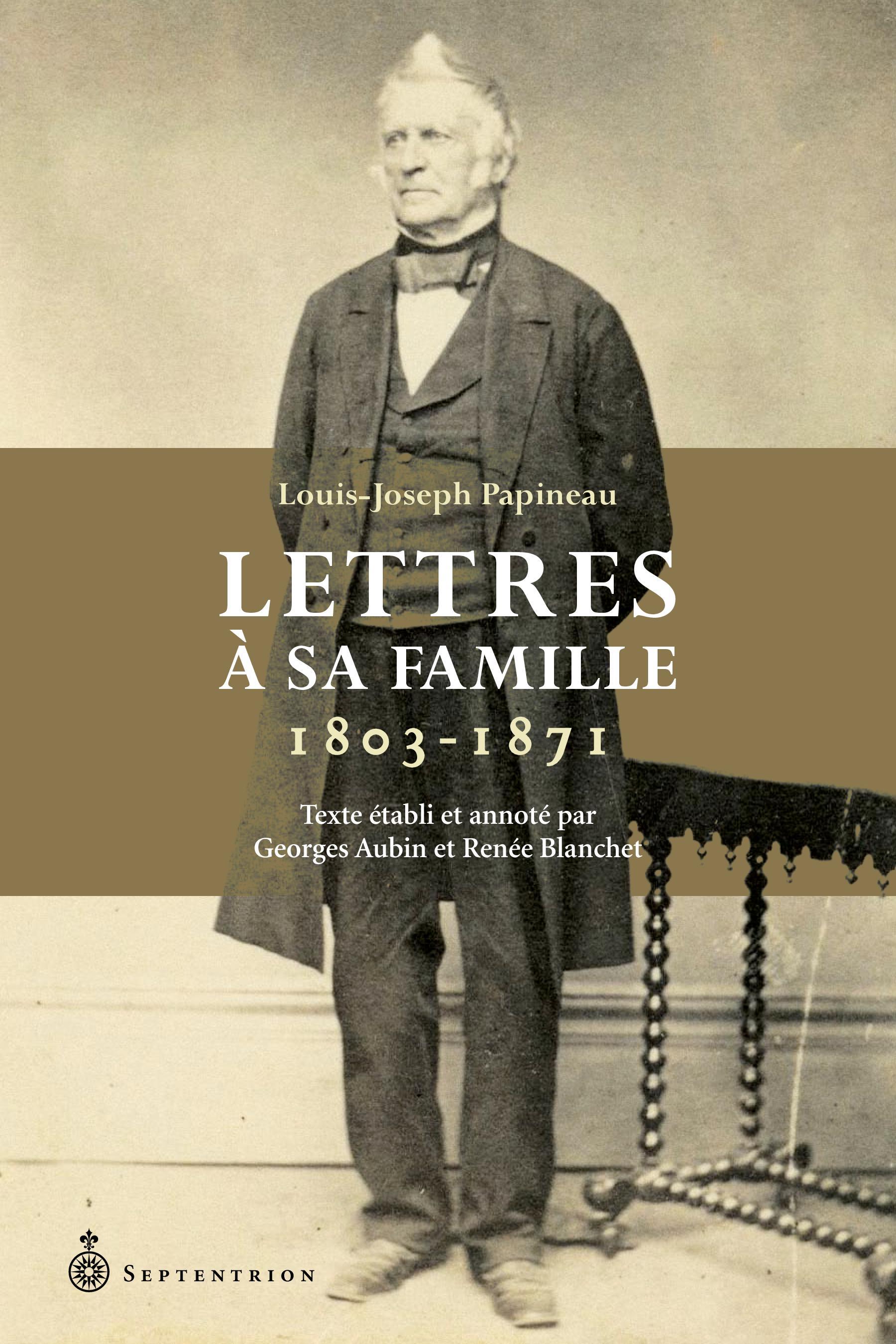 Lettres à sa famille. 1803-1871