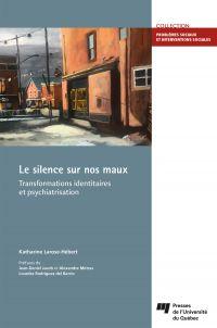 Le silence sur nos maux