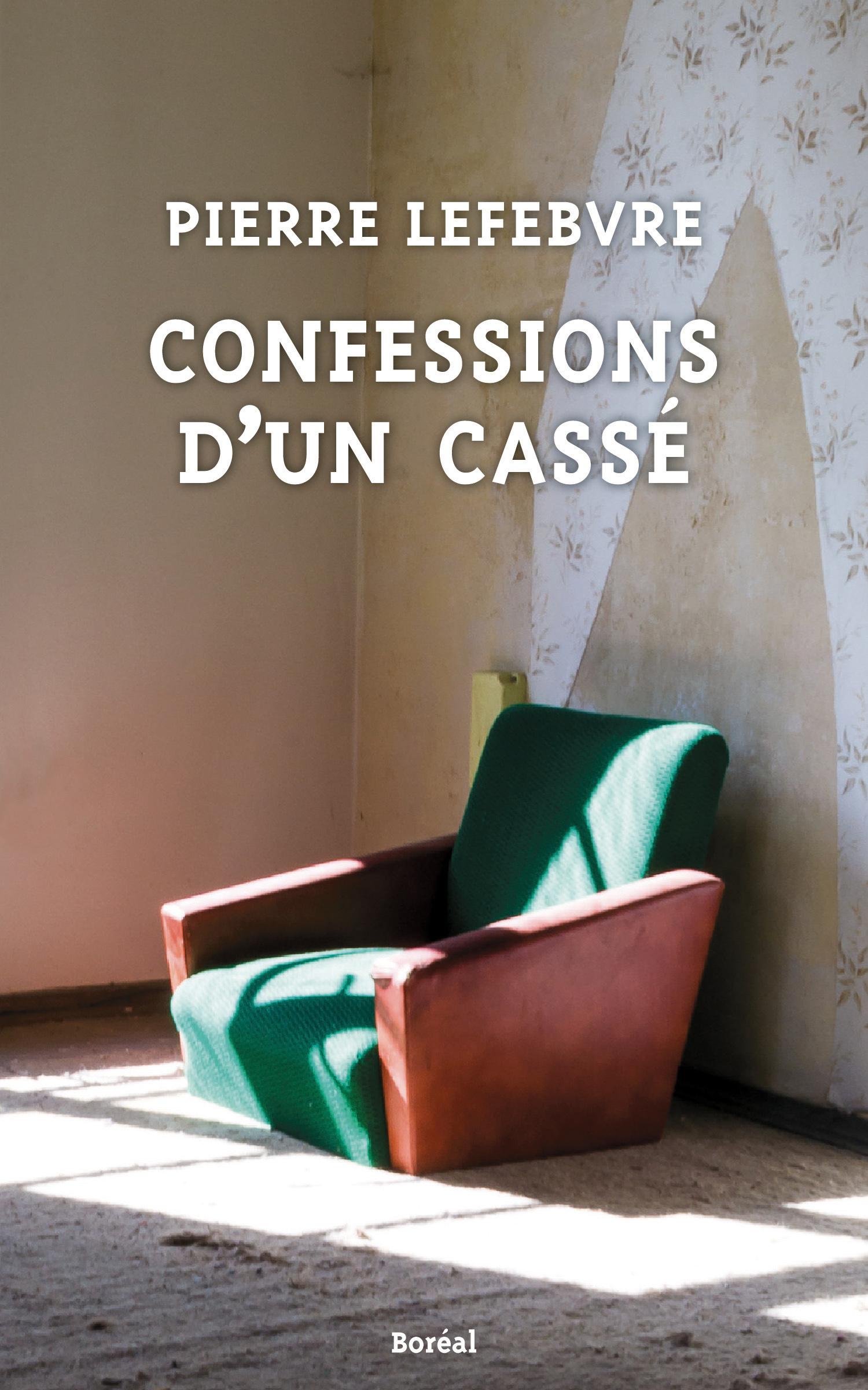 Confessions d'un cassé