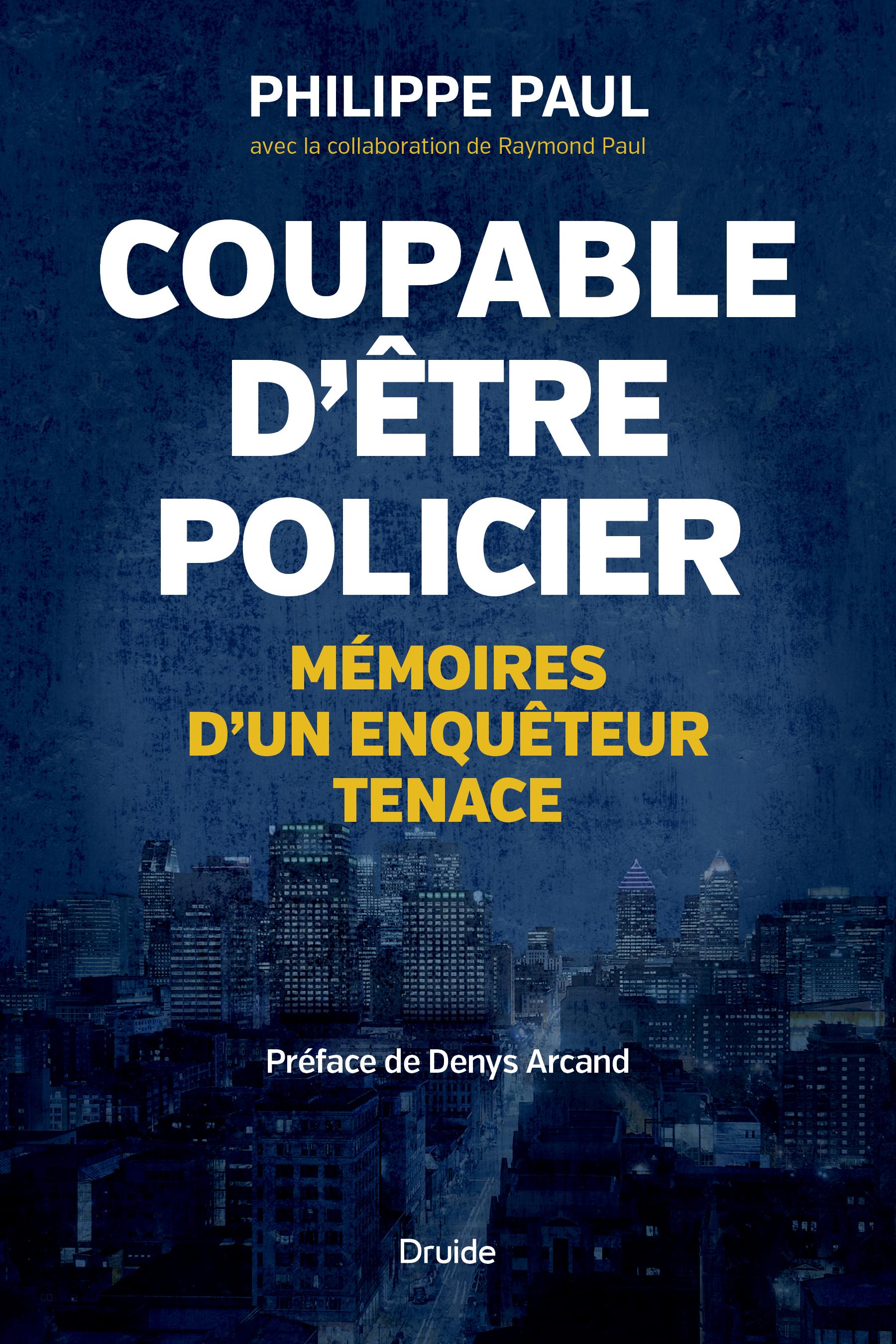 Coupable d'être policier