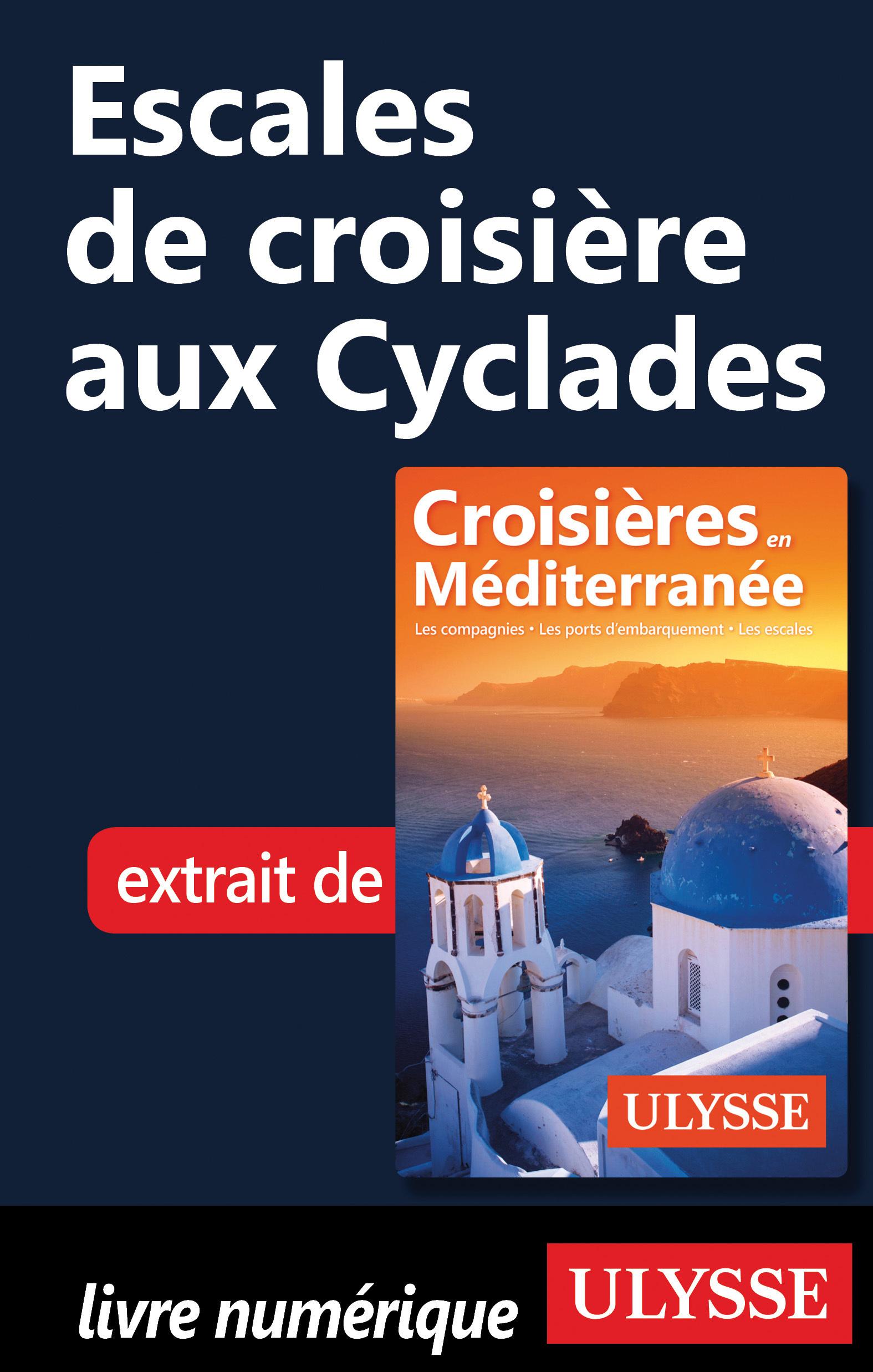 Escales de croisière aux Cy...