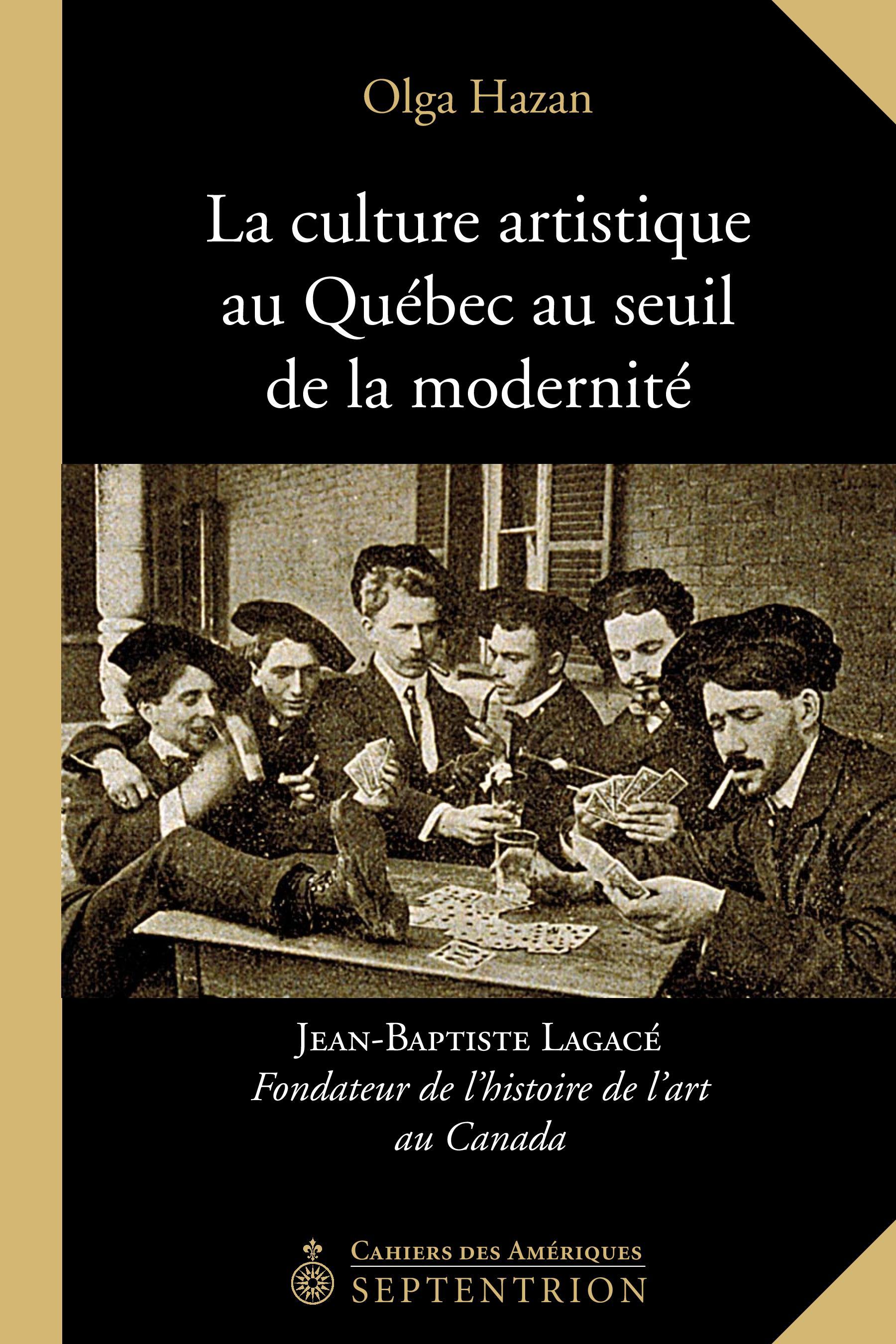 La culture artistique au Québec au seuil de la modernité