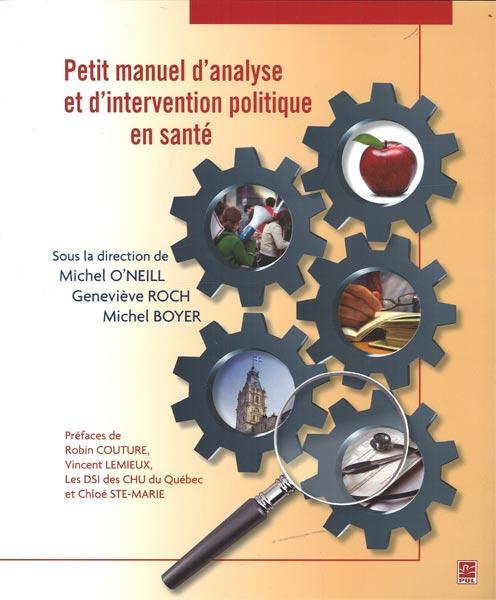 Petit manuel d'analyse et d'intervention politique en santé