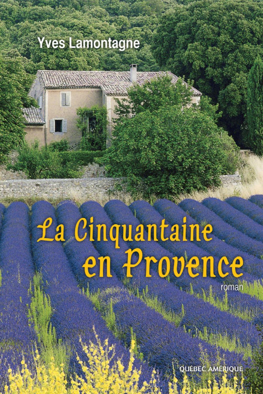 La Cinquantaine en Provence