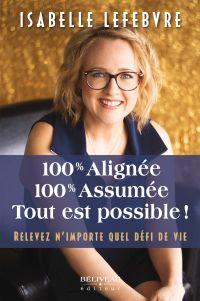 100% Alignée, 100% Assumée....