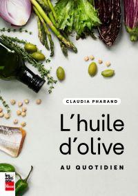 L'huile d'olive au quotidien