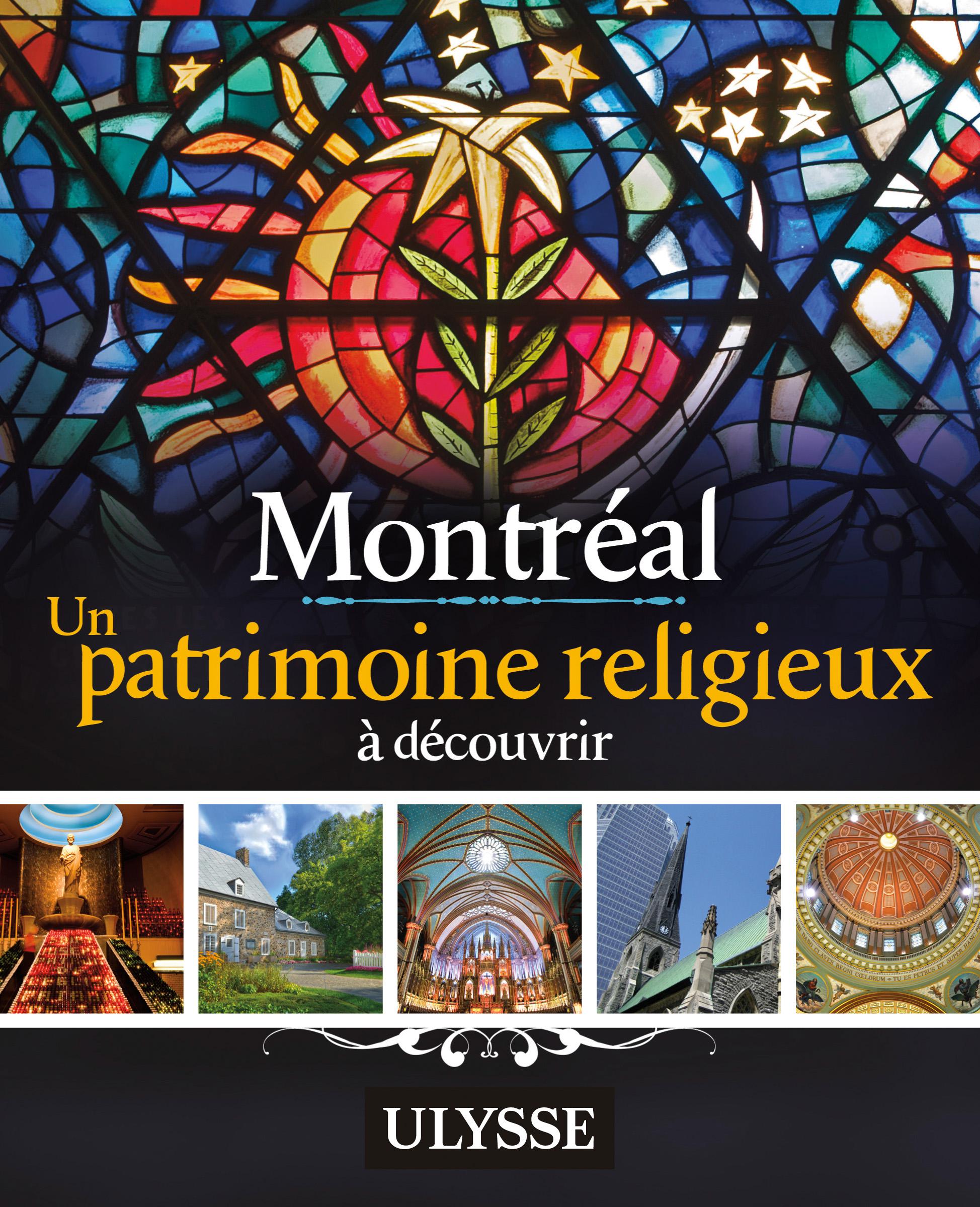 Montréal - Un patrimoine re...